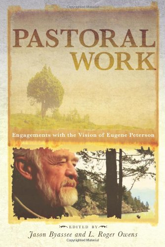 eugene peterson essays When author and pastor eugene h peterson created the message, he took the colloquial quality of the ancient hebrew and greek originals and put it into the.